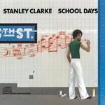 Stanley Clarke, School Days