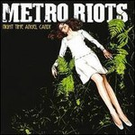 Metro Riots, Night Time Angel Candy