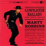 Marty Robbins, Gunfighter Ballads and Trail Songs