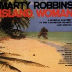Marty Robbins, Island Woman
