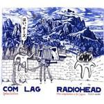 Radiohead, Com Lag