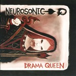 Neurosonic, Drama Queen