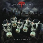 Queensryche, Take Cover