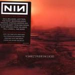 Nine Inch Nails, Y34RZ3R0R3M1X3D