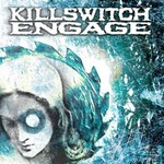 Killswitch Engage, Killswitch Engage