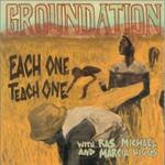 Groundation, Each One Teach One
