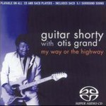 Guitar Shorty, My Way Or The Highway (With The Otis Grand)