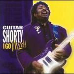 Guitar Shorty, I Go Wild!