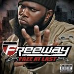 Freeway, Free at Last