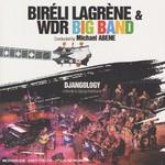 Bireli Lagrene & WDR Big Band, Djangology: A Tribute to Django Reinhardt