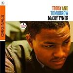 McCoy Tyner, Today and Tomorrow