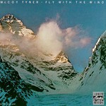 McCoy Tyner, Fly With the Wind mp3