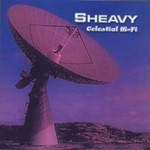 sHEAVY, Celestial Hi-Fi