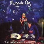 Mago de Oz, La leyenda de La Mancha