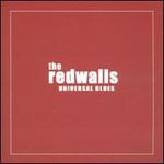 The Redwalls, Universal Blues