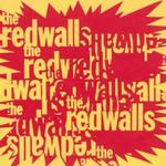 The Redwalls, The Redwalls
