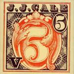 J.J. Cale, 5