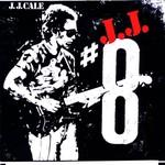 J.J. Cale, #8