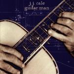 J.J. Cale, Guitar Man mp3