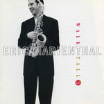 Eric Marienthal, Walk Tall