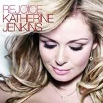 Katherine Jenkins, Rejoice