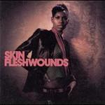 Skin, Fleshwounds