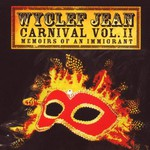 Wyclef Jean, Carnival, Volume II: Memoirs of an Immigrant