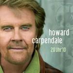 Howard Carpendale, 20 Uhr 10