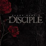 Disciple, Scars Remain