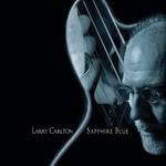 Larry Carlton, Sapphire Blue