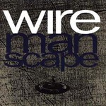 Wire, Manscape