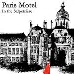Paris Motel, In the Salpetriere