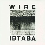 Wire, It's Beginning to and Back Again