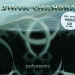 Shiva Chandra, Subsonic