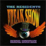 The Residents, Freak Show mp3