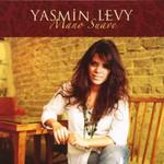 Yasmin Levy, Mano suave