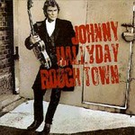 Johnny Hallyday, Rough Town