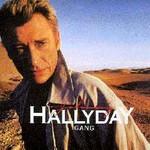 Johnny Hallyday, Gang