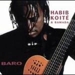Habib Koite & Bamada, Baro