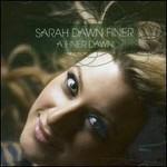 Sarah Dawn Finer, A Finer Dawn