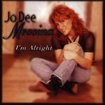 Jo Dee Messina, I'm Alright