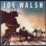 Joe Walsh, You Bought It, You Name It