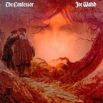 Joe Walsh, The Confessor