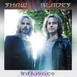 Shaw-Blades, Influence