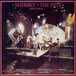 Sherbet, The Hits 1969 - 1984