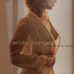 Various Artists, Erotic Lounge 6: Seductive Pearls