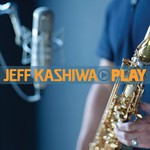 Jeff Kashiwa, Play