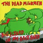The Dead Milkmen, Big Lizard in My Backyard mp3