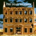 The Dead Milkmen, Metaphysical Graffiti