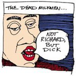The Dead Milkmen, Not Richard, But Dick mp3